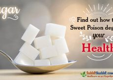 Sugar: Find out how this sweet poison degrades your health