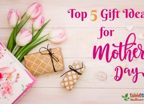 Top 5 Gift Ideas for Mother's Day